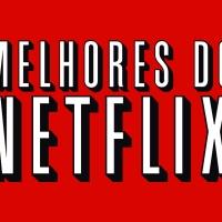 5 filmes que estão na Netflix e você não pode perder.